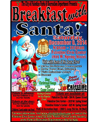 Breakfast With Santa Sponsored by the Palestine Parks & Rec Department
