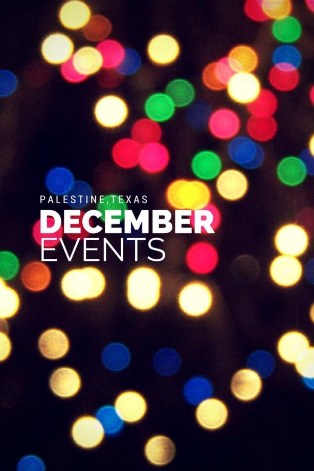 DECEMBER events in palestine, tx